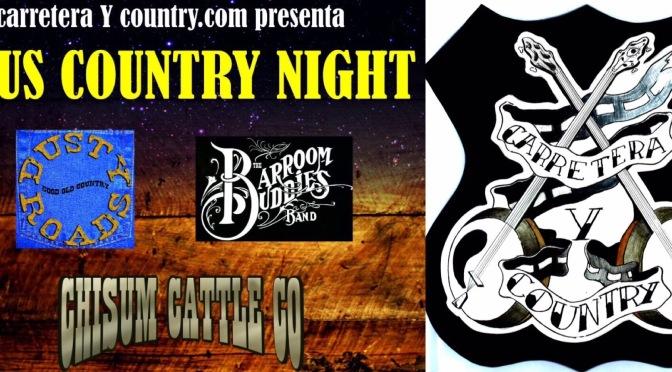 carreteraycountry.com presenta: Reus Country Night con The Barroom Buddies, Chisum Cattle Co. y Dusty Roads