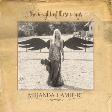 """The Weight of These Wings"" el nuevo álbum de Miranda Lambert"