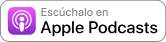 Escúchalo en Apple Podcasts