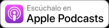 Escúchalo en Apple Podcasts