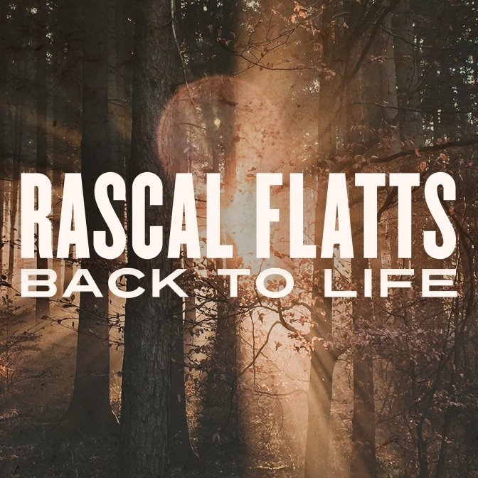 Podemos escuchar ya el nuevo tema de Rascal Flatts